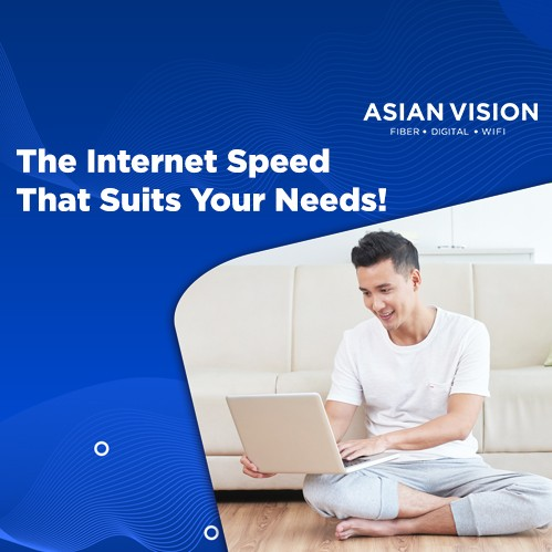 The Internet Speed That Suits Your Needs!